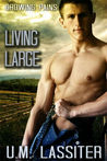 Living Large (Growing Pains, #5)