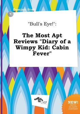 Bull 39 S Eye The Most Apt Reviews Diary Of A Wimpy Kid