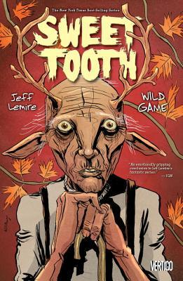 Sweet Tooth, Vol. 6 by Jeff Lemire