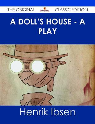 A Doll's House - A Play