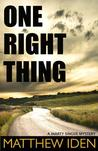 One Right Thing (Marty Singer #3)