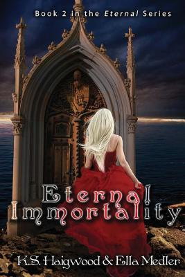 Eternal Immortality (Eternal #2)