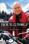 Hour of the Wolf by Paul R. Lipton
