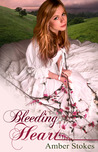 Bleeding Heart (The Heart's Spring, #2)