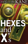 Hexes and X's (Z & C Mysteries #3)