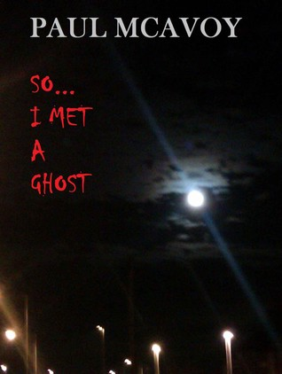 So... I Met a Ghost