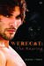 Werecat: The Rearing (Werecat #1)