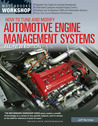 How to Tune and Modify Automotive Engine Management Systems - All New Edition: Upgrade Your Engine to Increase Horsepower * Understand Computer-Assisted Engine Control * Evaluate and Troubleshoot OEM and Aftermarket Systems * Tune Your Car for Maximum ...