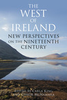 The West of Ireland: New Perspectives on the Nineteenth Century