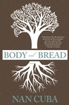 Body and Bread by Nan Cuba
