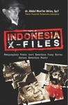 Indonesia X-Files by Abdul Mun'im Idries