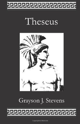 Theseus by Grayson J. Stevens