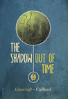 The Shadow Out of Time by H.P. Lovecraft