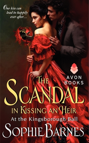 The Scandal in Kissing an Heir (At the Kingsborough Ball, #2)