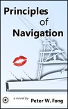 Principles of Navigation by Peter W. Fong