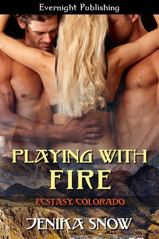 Playing with Fire (Ecstasy, Colorado #1)