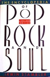 The Encyclopedia Of Pop, Rock And Soul (Revised Edition)