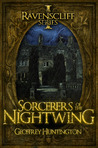 Sorcerers of the Nightwing (The Ravenscliff, #1)