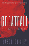 Greatfall: The Complete Novel
