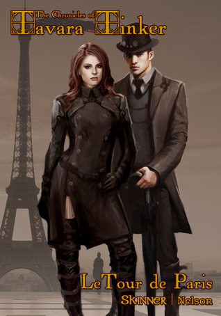 LeTour de Paris (The Chronicles of Tavara Tinker #1)