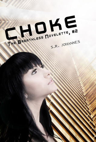 Choke (The Breathless, #2)