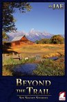 Beyond the Trail by Jae