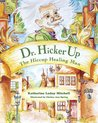 Dr. Hickerup: The Hiccup Healing Man (The Up People, #1)