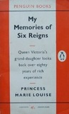 My Memories Of Six Reigns