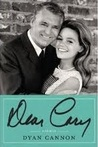 Dear Cary by Dyan Cannon