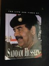 The Life and Times of Saddam Hussein
