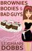 Brownies, Bodies and Bad Guys (A Lexy Baker Bakery Mystery #5)