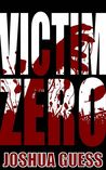 Victim Zero (The Fall, #1)