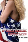 A Patriotic Whore (The Cathouse Series Book 1)