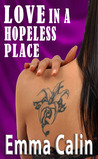 Love in a Hopeless Place (Love in a Hopeless Place Collection)