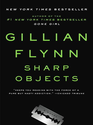 Goodreads | Sharp Objects