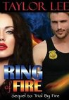 Ring of Fire (All Fired Up, #3)