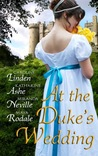 At the Duke's Wedding (A romance anthology)