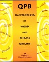 QPB Encyclopedia of Word and Phrase Origins