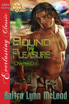Bound by Pleasure (Owned, #1)