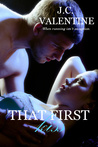 That First Kiss by J.C. Valentine