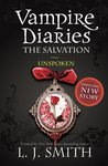 Unspoken (The Vampire Diaries: The Salvation # 2)