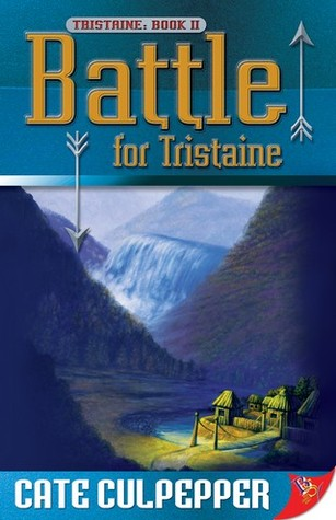 Battle for Tristaine by Cate Culpepper