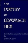 The Poetry Of Llywarch Hen