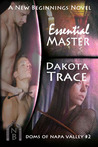 Essential Master (Doms of Napa Valley #2)