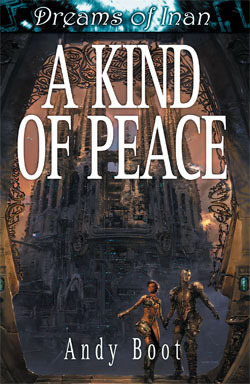 A Kind of Peace by Andy Boot