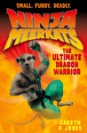 The Ultimate Dragon Warrior (Ninja Meerkats, #7)
