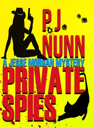 Private Spies (A Jesse Morgan Mystery 1)