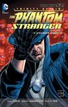 Trinity of Sin: Phantom Stranger, Vol. 1: A Stranger Among Us