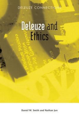 Deleuze and Ethics by Nathan Jun