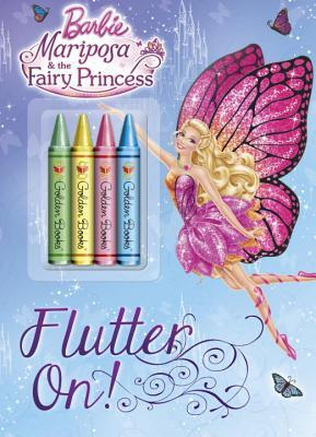 Flutter On! Coloring Book (Barbie: Mariposa the Fairy Princess)